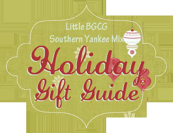 Little BGCG  SouthernYankeeMix Holiday Gift Guide