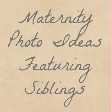 MaternityFeaturingSiblings