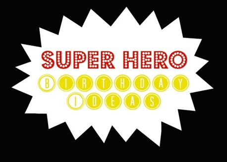 superherobirthdayideas